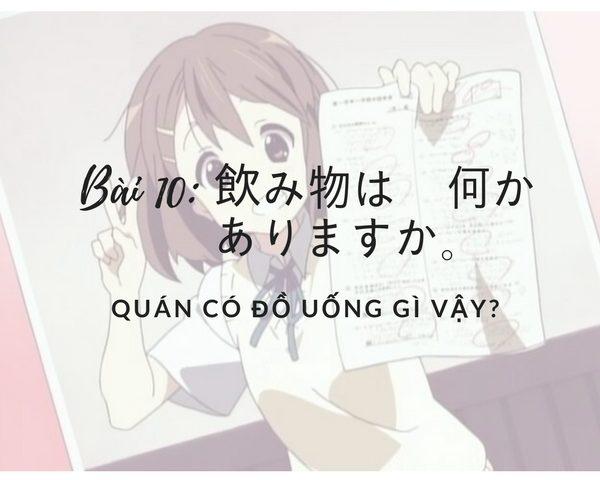 Bài kiểm tra Minano Nihongo: bài 10