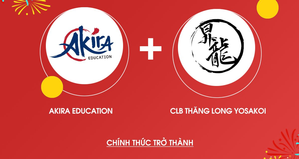 Akira chính thức hợp tác với CLB Thăng Long Yosakoi!
