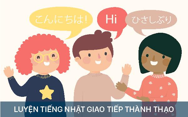 Tuyệt chiêu luyện tiếng Nhật giao tiếp cho người mới bắt đầu
