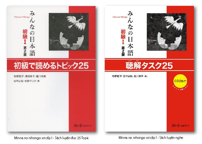 Giáo trình Minna no nihongo choukai tasuku 25 luyện nghe, 25 topic luyện đọc